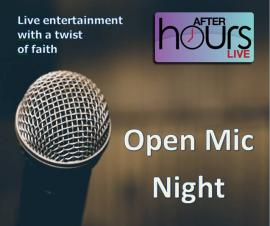After Hours Live - Open Mic Night