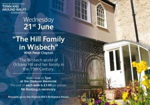 Town & Around Walks Summer 2017 - The Hill Family in Wisbech